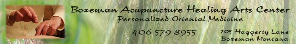 contact Bozeman Healing Arts Center for acupuncture and Chinese medical treatment.