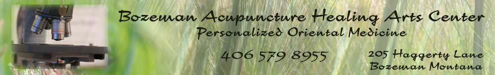 Bozeman Acupuncture Healing Arts Center, biological terrain and homeopathy
